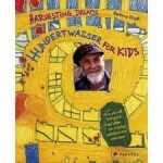 Hundertwasser For Kids